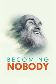 Becoming Nobody Poster Image
