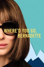 Where'd You Go, Bernadette Poster Image