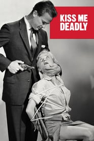 Kiss Me Deadly Poster Image
