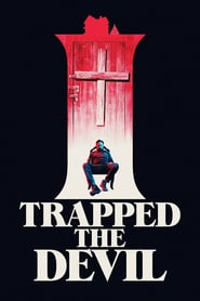 I Trapped the Devil Poster Image